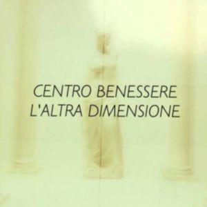 Centro benessere specializzato – Padova – Limena – L'ALTRA DIMENSIONE