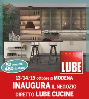 INAUGURAZIONE LUBE CUCINE – zero anticipo zero interessi – Dondi Home – Modena