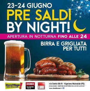 23-24 giugno Festa dei PRESALDI BY NIGHT – STORE VILLAGE – Ferrara – Vigarano Mainarda