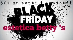 Black Friday da Estetica Betty's