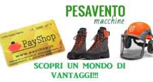 Sconti e promozioni prodotti da giardinaggio – Vicenza – Pesavento Macchine – PayShop Fidelity
