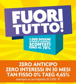 FUORI TUTTO – Zero anticipo e Zero interessi – Dondi Home – Udine
