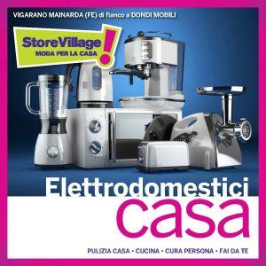 Nuovi arrivi elettrodomestici – STORE VILLAGE – Ferrara – Vigarano Mainarda