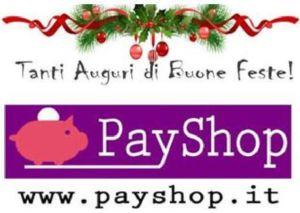 Lo Staff di PayShop Augura a Tutti Voi Buone Feste