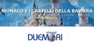 Speciale Weekend Monaco e Castelli della Baviera a soli 199€ – Vicenza – Agenzia Due Mori Viaggi