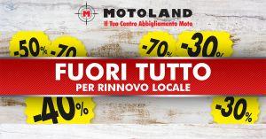 Fuori Tutto Sconti fino al 70% su Abbigliamento e Accessori Moto – Motoland – Ferrara