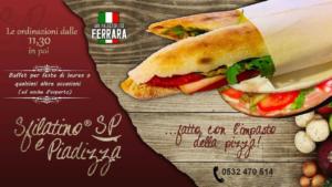 Pausa pranzo  – Ferrara -piazza Ariostea- Sfilatino & Piadizza