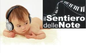 MUSICOTERAPIA NEONATALE – VICENZA – MONTECCHIO MAGGIORE, BRENDOLA – IL SENTIERO DELLE NOTE