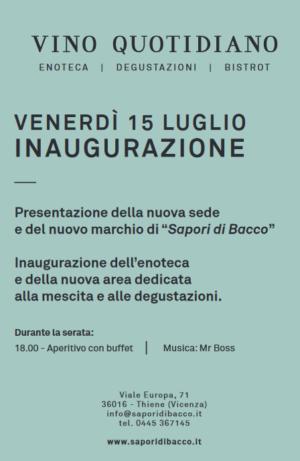 INAUGURAZIONE NUOVA SEDE E NUOVO MARCHIO – Vicenza – Thiene, Zanè, Malo – Sapori di Bacco