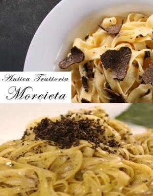 Primi piatti al tartufo nero – Treviso – Antica Trattoria Moreieta