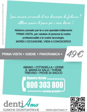 Promozione PRIMA VISITA+IGIENE+PANORAMICA a soli 49€ – VENEZIA – SANTA MARIA DI SALA – DENTIAMO